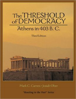 The Threshold of Democracy: Athens in 403 B.C