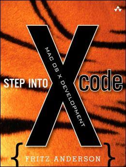 Step into Xcode: Mac OS X Development