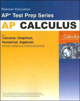 Preparing for the Calculus AP Exam with Calculus: Graphical, Numerical Algebraic