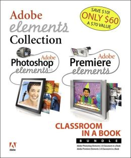 Adobe Photoshop Elements3.0: Classroom in a Book