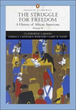 Struggle for Freedom: A History of African Americans, Concise Edition, Volume II