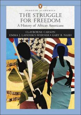 Struggle for Freedom: A History of African Americans, Concise Edition, Single Volume Edition