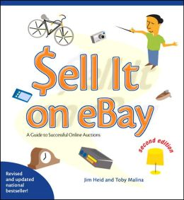 Sell it on eBay: A Guide to Successful Online Auctions
