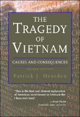 The Tragedy of Vietnam: Causes and Consequences