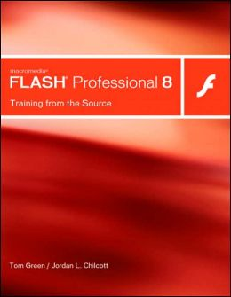 Macromedia Flash Professional 8: Training from the Source (with CD-ROM)