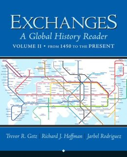 Exchanges: A Global History Reader, Volume 2