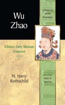 Wu Zhao: China's Only Woman Emperor