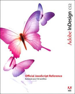 Adobe Indesign CS2: Official Javascript Reference
