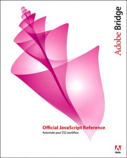 Adobe Bridge: Official Javascript Reference