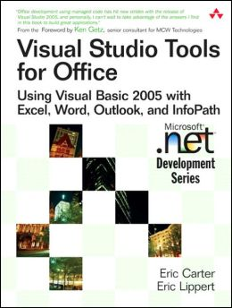 Visual Studio Tools for Office: Using VB.NET with Excel, Word, Outlook, and InfoPath