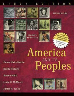 America and Its Peoples: A Mosaic in the Making, Volume II