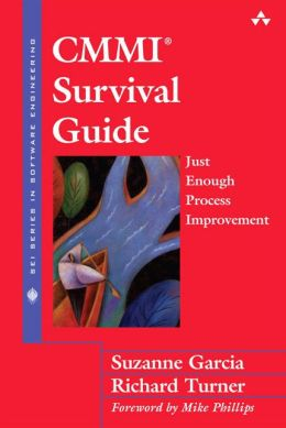CMMI Survival Guide: Just Enough Process Improvement