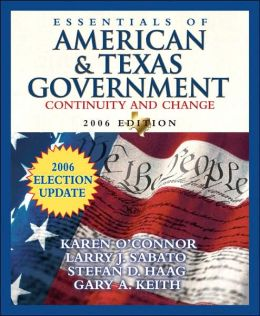 Essentials of American and Texas Government: Continuity and Change