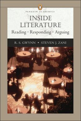 Inside Literature: Reading, Responding, Arguing (Penguin Academics Series)