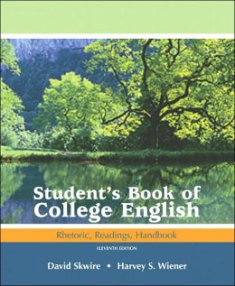 Student's Book of College English: Rhetoric, Readings, Handbook