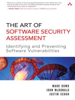 Art of Software Security Assessment: Identifying and Preventing Software Vulnerabilities