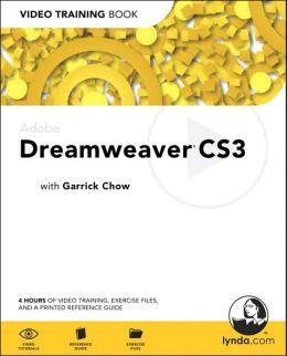 Adobe Dreamweaver CS3 [Video Training Book Series]
