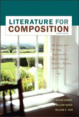 Literature for Composition: Essays, Fiction, Poetry, and Drama