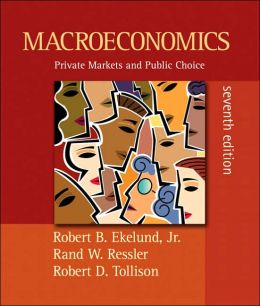 Macroeconomics: Private Markets and Public Choice plus MyEconLab plus eBook 1-semester Student Access Kit