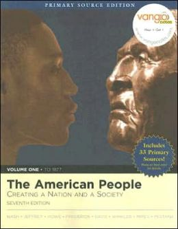 The American People: Creating a Nation and Society