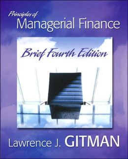 Principles of Managerial Finance [With My Finance Lab; Student Access Kit]
