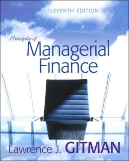 Principles of Managerial Finance plus MyFinanceLab Student Access Kit