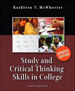study and critical thinking skills in college by kathleen t. mcwhorter Pris: 864 kr häftad, 2009 skickas inom 11-20 vardagar köp college reading and study skills av kathleen t mcwhorter på bokuscom.