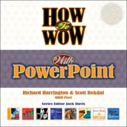 How to Wow with PowerPoint (How to Wow Series)