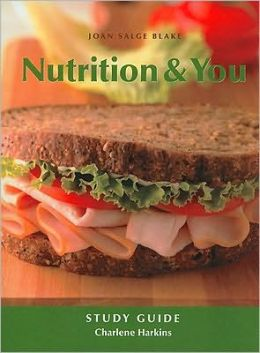 Study Guide for Nutrition and You