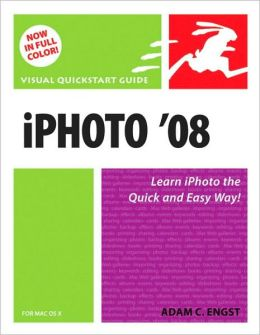 iPhoto 08 for Mac OS X (Visual QuickStart Guide Series)