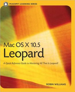 Mac OS X 10.5 Leopard [Peachpit Learning Series]