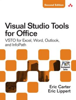 Visual Studio Tools for Office 2007: VSTO for Excel, Word, and Outlook (Microsoft .NET Development Series)