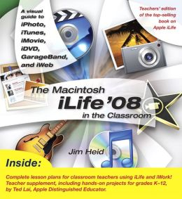 The Macintosh iLife '08 in the Classroom