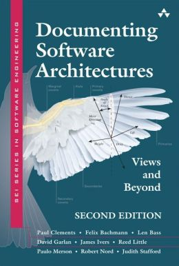 Documenting Software Architectures: Views and Beyond (SEI Series in Software Engineering Series)