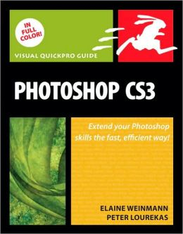 Photoshop CS3: Visual QuickPro Guide