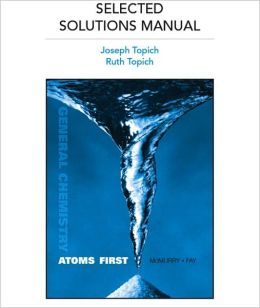 Selected Solutions Manual for General Chemistry: Atoms First