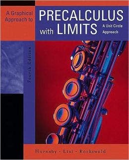 Graphical Approach to Precalculus with Limits: A Unit Circle Approach Value Pack (Includes Mymathlab/Mystatlab Student Access Kit & Pearson Ti Rebate