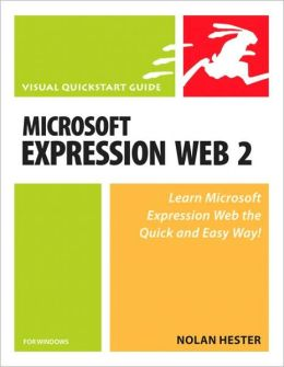 Microsoft Expression Web 2 (Visual QuickStart Guide Series)