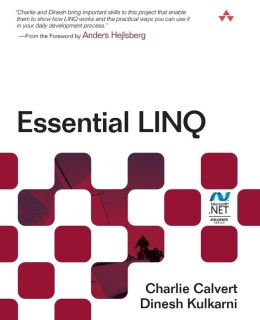 Essential LINQ (Microsoft .NET Development Series)