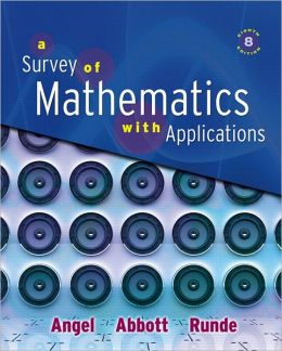 Survey of Mathematics with Applications Value Package (includes MathXL 12-month Student Access Kit)