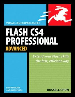 Flash CS4 Professional Advanced for Windows and Macintosh: Visual QuickPro Guide (Visual QuickPro Guide Series)