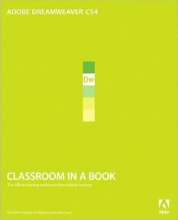 Adobe Dreamweaver CS4 Classroom in a Book (With CD)