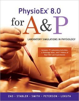 PhysioEx 8.0 for A&P: Laboratory Simulations in Physiology Value Package (includes Laboratory Manual for Human Anatomy with Cat Dissections)