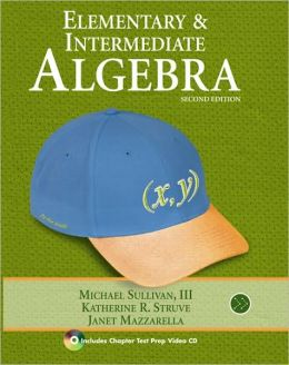 Elementary & Intermediate Algebra