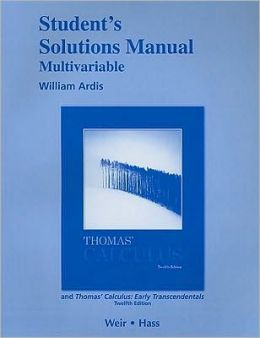 Student's Solutions Manual, Multivariable for Thomas' Calculus