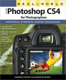 Real World Adobe Photoshop CS4 for Photographers (Real World Series)