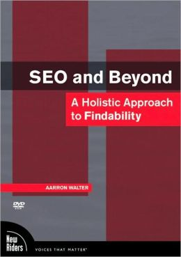 SEO and Beyond: A Holistic Approach to Findability DVD