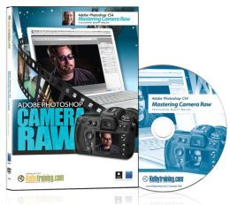 Mastering Camera Raw in Photoshop CS4 DVD