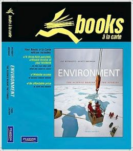 Books a la Carte Plus for Environment: The Science Behind the Stories