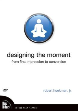Designing the Moment: From First Impression to Conversion DVD